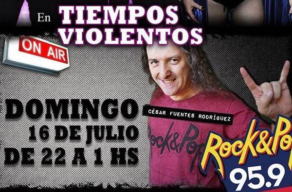Tiempos Violentos / Rock & Pop – Entrevista con Cesar Fuentes
